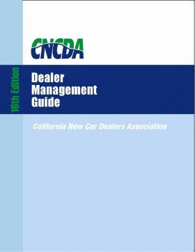 California New Car Dealers Association publishes 16th edition of Dealer Management Guide authored by Manning Leaver