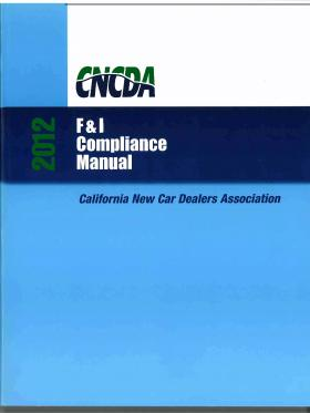 California Auto Dealer Finance and Insurance Compliance Manual