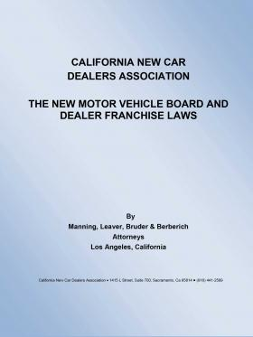 The New Motor Vehicle Board and Dealer Franchise Laws